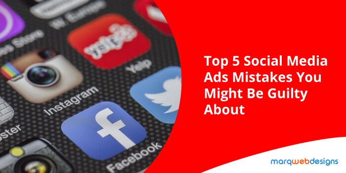 top-5-social-media-ads-mistakes-you-might-be-guilty-about_preview