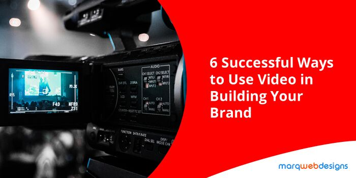 6-successful-ways-to-use-video-in-building-your-brand_preview
